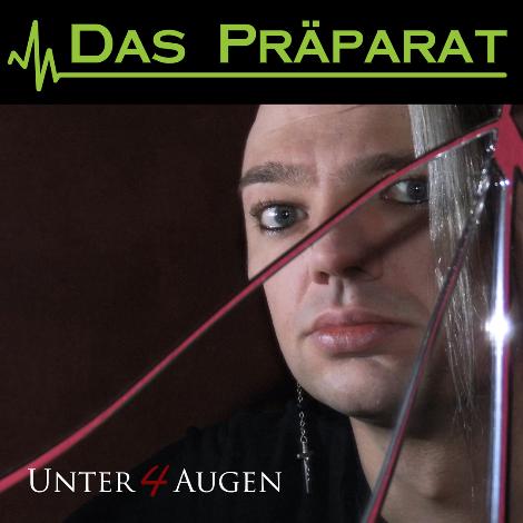 Das Präparat - Unter 4 Augen - Coming soon!!!
